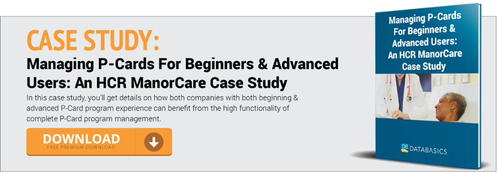 Managing P-Cards For Beginners & Advanced Users: An HCR ManorCare Case Study