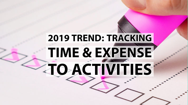 2019 Trend: Tracking Time & Expense To Activities [Video]